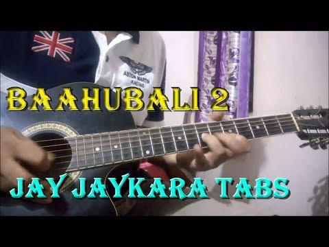 Baahubali 2 - Jay Jaykara   Easy Guitar Tabs   Beginners Lesson In Hindi