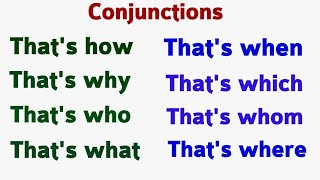 Conjunction | Learn Correct use of Conjunctions | That's what | That's Why, That's When Part 60.