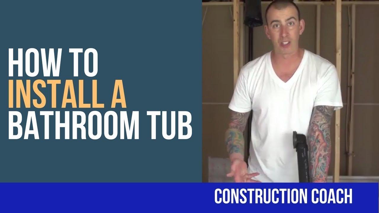 How to Install a Bathroom Tub - DIY! - YouTube
