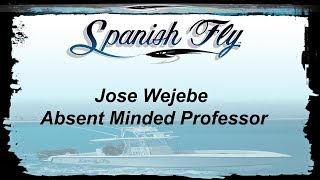 Jose Wejebe the absent minded professor