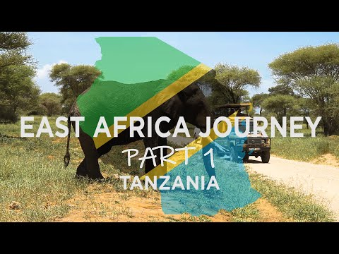 Travel Guide From Indonesia To East Africa Part 1 : TANZANIA