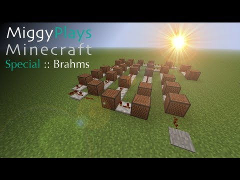Miggy Plays Minecraft -- Special Episode: Brahms's Lullaby