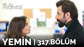 Yemin 317. Bölüm | The Promise Season 3 Episode 317