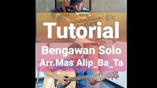 Tutorial BENGAWAN SOLO-Gesang (arr.#Alip_Ba_Ta)