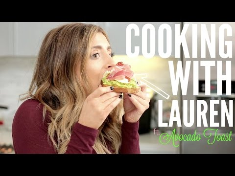 COOKING WITH LAUREN: AVOCADO TOAST BREAKFAST!