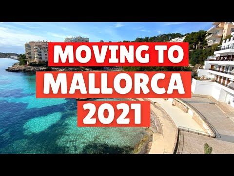 Moving to Mallorca (Majorca) Post-Brexit, Spain in 2021.
