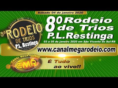 8º  Rodeio de Trios P. L Restinga, 03 a 5 de Janeiro de 2020, São Vicente do Sul -RS
