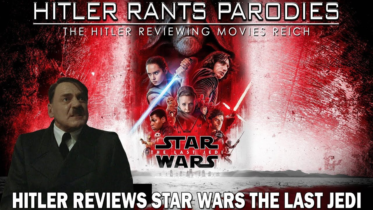 Hitler reviews Star Wars: The Last Jedi
