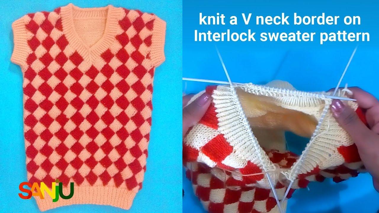 knit a V neck border on interlock sweater pattern - YouTube