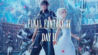 Final Fantasy XV (День 2)