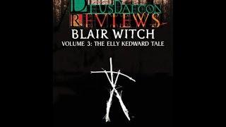 Deusdaecon Plays: Blair Witch Vol 3: The Elly Kedward Tale