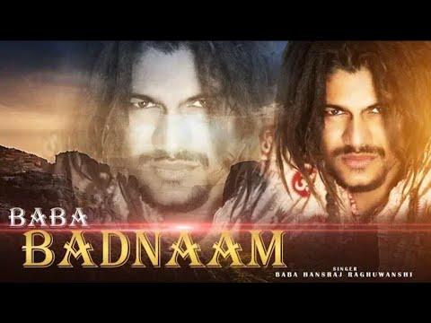 Baba Badnaam BEST song (full video) ||BABA HANSRAJ RAGHUWANSHI||