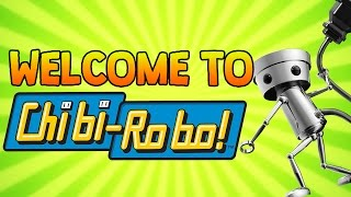WELCOME TO CHIBI-ROBO