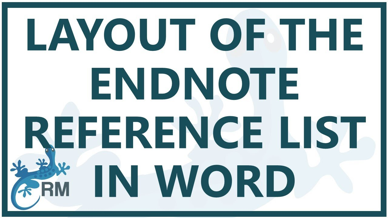 endnote reference list  how to change the layout of the