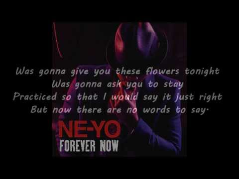 Ne-Yo - Forever Now [Lyrics on Screen]