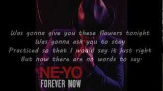 Ne-Yo - Forever Now [Lyrics on Screen]