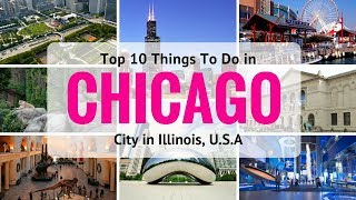 Top 10 Things To Do in Chicago City in Illinois, U.S | Chicago Attractions  - Tourist Junction