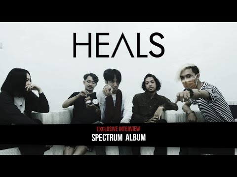 [INDIE] HEALS - Exclusive Interview of Spectrum Album
