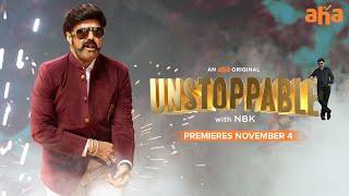 Unstoppable with NBK | Balakrishna | An aha Original | Premieres November 4