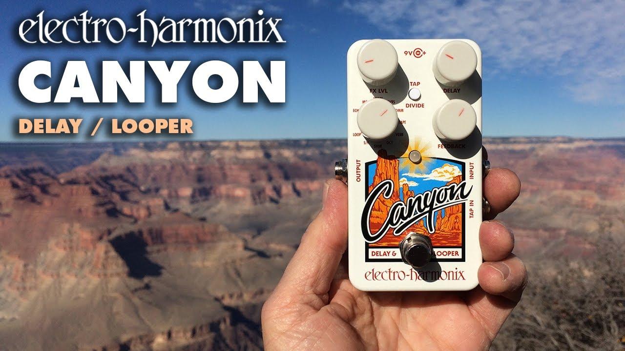 canyon delay  Electro-Harmonix Canyon Delay & Looper - YouTube