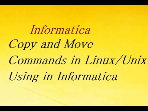 Copy and Move Commands in Linux/Unix Using in Informatica
