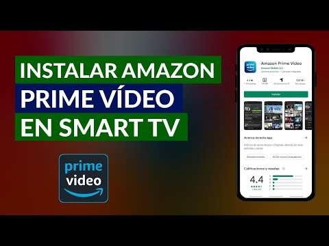 Cómo Puedo ver e Instalar Amazon Prime Vídeo en la Smart TV