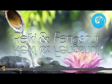 Relaxing Music - Reiki & Feng Shui | Instrumental Music, Meditation Music, Background Music