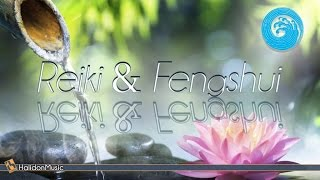 Relaxing Music - Reiki & Feng Shui | Instrumental Meditation Music