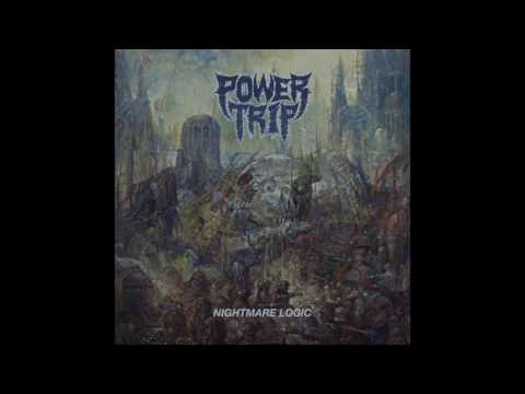 Power Trip - Nightmare Logic [Full album]