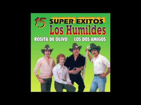 Los Humildes - 15 Super Exitos (Disco Completo)