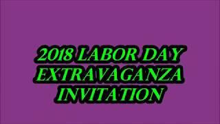 2018 LABOR DAY EXTRAVAGANZA INVITATION