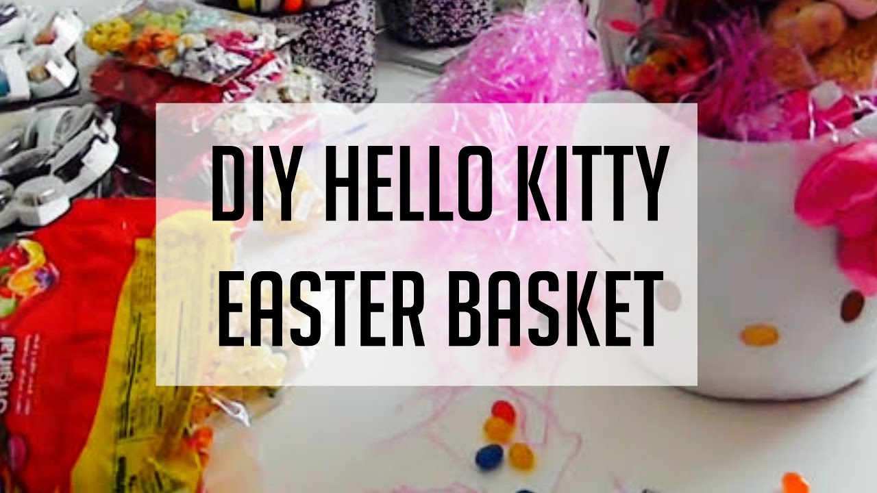 Start to finish tutorial video filling your own easter basket start to finish tutorial video filling your own easter basket hello kitty style negle Image collections