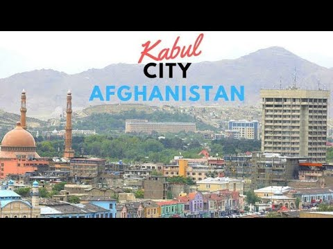 This is Kabul Afghanistan 2019