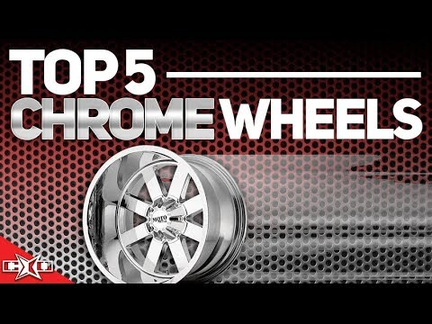 Top 5 Chrome Wheels!