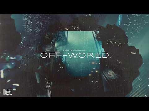 Haloed - Off-World (Full Album) [Blade Runner Soundtrack Remix Album]