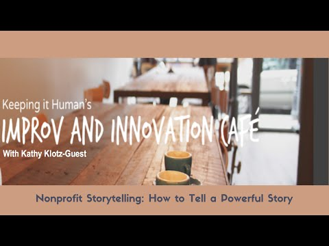Nonprofit Storytelling: How to Tell a Powerful Nonprofit Story