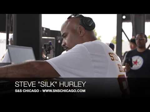 "Steve ""Silk"" Hurley Live in Chicago (CFP #5)"