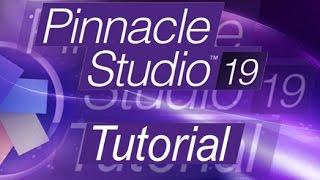 Pinnacle Studio 19 - Full Tutorial for Beginners [+General Overview]*