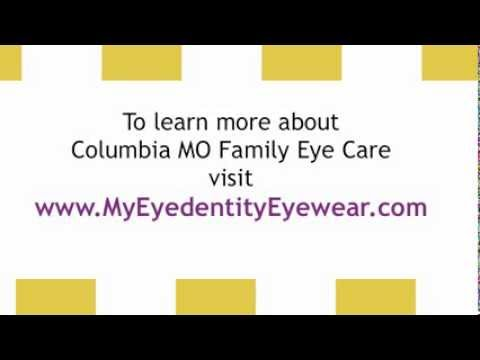 Columbia MO Family Eye Care - Family Eye Care In Columbia MO - Call (573) 445-8780