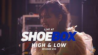High & Low Live at Shoebox Sessions | Shoebox #55