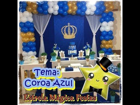 Montando Festa - Tema Realeza Azul