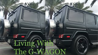 Living With The Mercedes G63 aka the G-Wagon