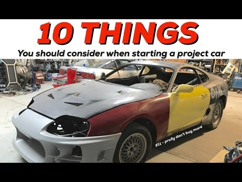 10 Things you should consider before starting a project car!