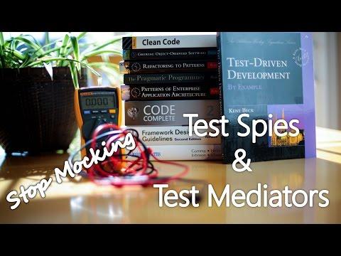 Test Spies and Test Mediators instead of Mocks