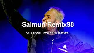 Chris Brown   No Guidance Audio ft  Drake (remix)