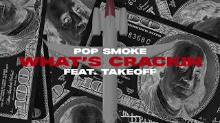 Pop Smoke - What's Crackin feat. Takeoff (Official Lyric Video)