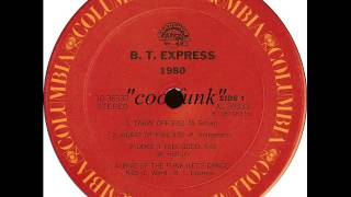 B.T. Express - Takin