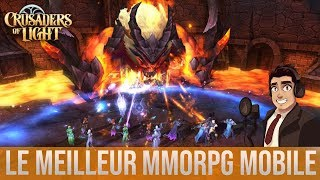 LE MEILLEUR MMORPG MOBILE IOS/ANDROID ? Crusaders of Light