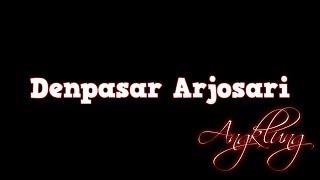 Denpasar Arjosari Versi Angklung Lyrics