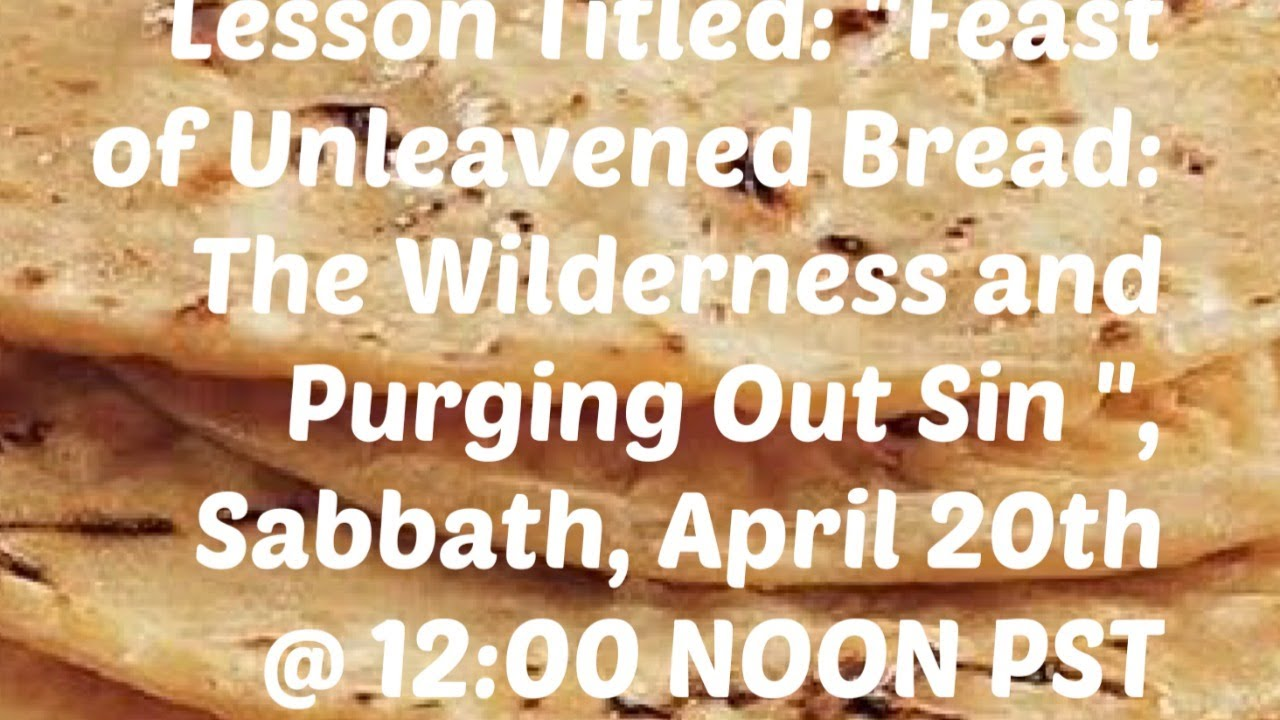 2019 1st Day of Feast of Unleavened Bread: The Wilderness